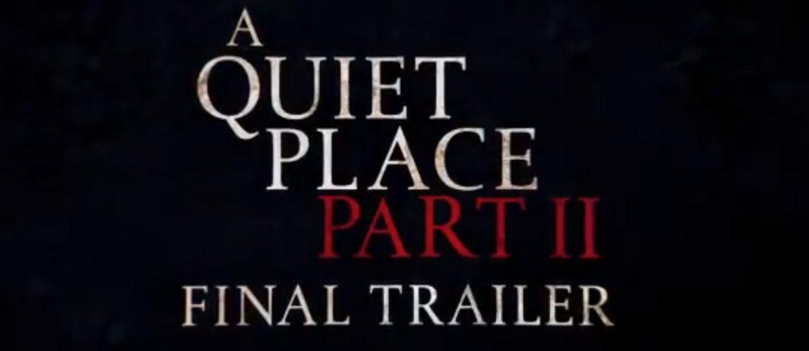A Quiet Place – Part II – Final Trailer